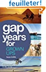 Gap Years for Grown Ups: Because Gap...