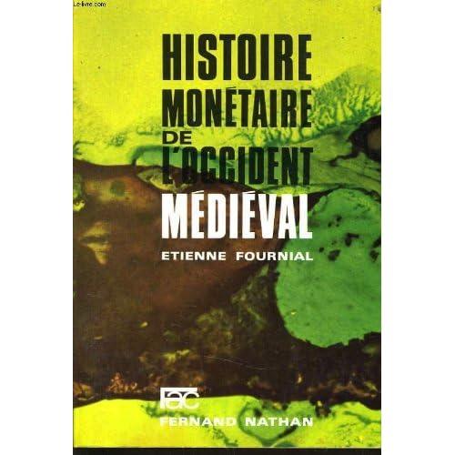 Histoire monétaire de l'Occident médiéval