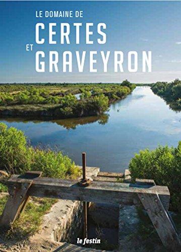 Le domaine de Certes et Graveyron