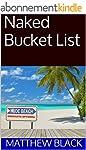 Naked Bucket List (English Edition)