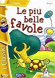 Scarica Libro Le piu belle favole (PDF,EPUB,MOBI) Online Italiano Gratis