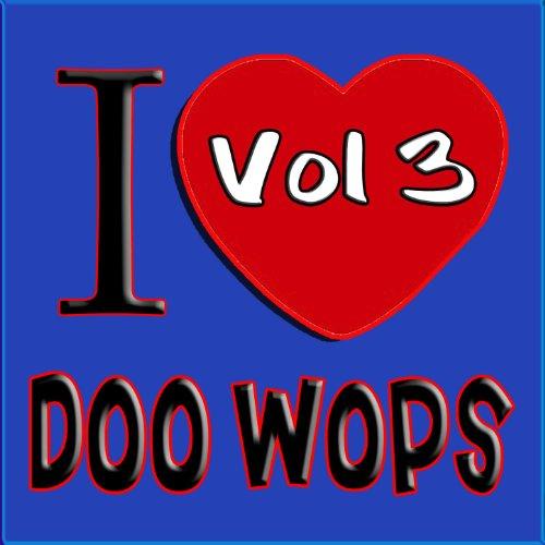 I Love Doo Wops Vol 3