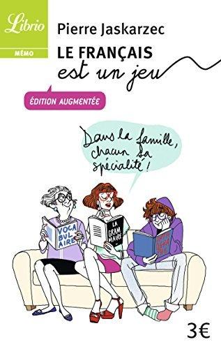 Le franais est un jeu by Pierre Jaskarzec (2013-05-25)