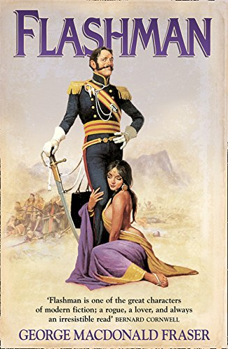 Flashman (The Flashman Papers): From the Flashman Papers, 1839-42 par George MacDonald Fraser