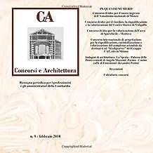 CeA Concorsi e architettura vol.9: Concorsi di Monza Autodromo, Mantova Sparafucile, Vidigulfo, Milano sede Cap: Volume 9