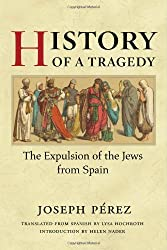 History of a Tragedy: The Expulsion of the Jews from Spain (Hispanisms)