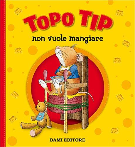 Topo Tip non vuole mangiare por Marco Campanella