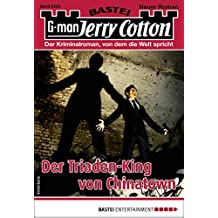 Jerry Cotton 3203 - Krimi-Serie: Der Triaden-King von Chinatown