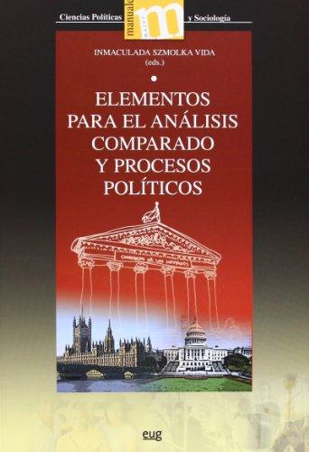 Elementos para el análisis comparado de los sistemas y procesos políticos (Manuales Major/ Ciencias Políticas y Sociología)