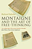 Montaigne and the Art of Free-Thinking (Past in the Present)