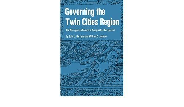 governing the twin cities region harrigan john j