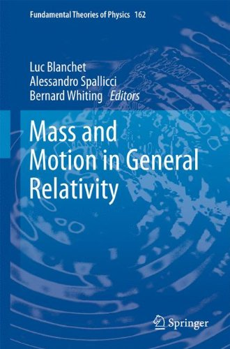 mass-and-motion-in-general-relativity-fundamental-theories-of-physics