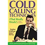 Cold Calling Techniques (That Really Work!) by Stephan Schiffman (1990-12-02)