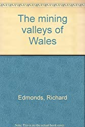 The mining valleys of Wales