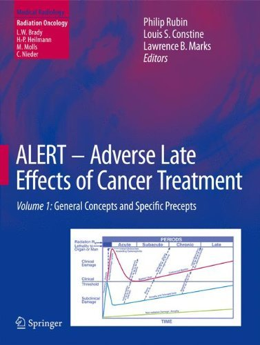 ALERT - Adverse Late Effects of Cancer Treatment: Volume 1: General Concepts and Specific Precepts (Medical Radiology) (2013-10-04)