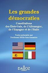 Les grandes démocraties. Constitutions des États-Unis, Allemagne, Espagne et Italie 3e éd: Constitutions des États-Unis, de l'Allemagne, de l'Espagne et de l'Italie