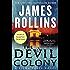 The Devil Colony: A Sigma Force Novel