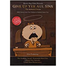 Give Up Yer Aul' Sins