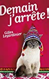 Demain j'arrête ! : extrait offert (French Edition)