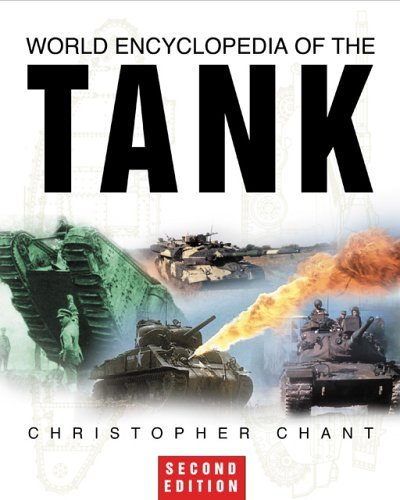World Encyclopedia of the Tank by Christopher Chant (2002-12-05)