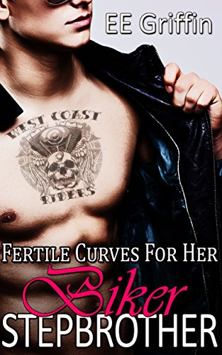 Fertile Curves For Her Biker Stepbrother (BBW Biker Romance)