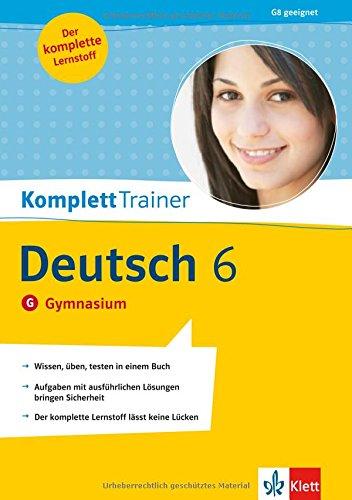 KomplettTrainer Deutsch 6. Klasse. Gymnasium