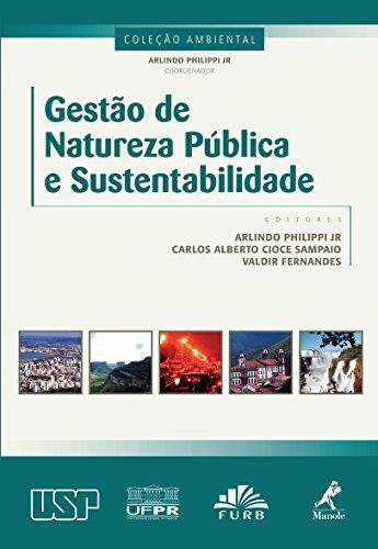 Gestão de Natureza Pública e Sustentabilidade (Coleção Ambiental) (Portuguese Edition)