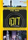 Doc Challenge: Short Documentaries on Tel Aviv