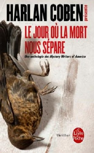 Le jour où la mort nous sépare : Une anthologie des Mystery Writers of America - Histoires d'amour, de désir et de meurtres