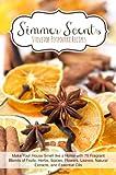 Simmer Scents: Stovetop Potpourri Recipes