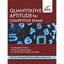 Quantitative Aptitude for Competitive Exams - SSC/ Banking/ Railways/ Defense/ Insurance