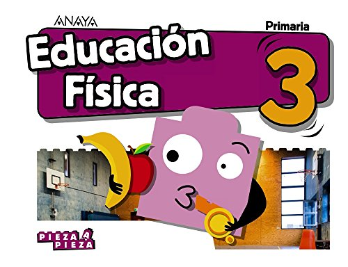 Educación Física 3. (Pieza a Pieza)