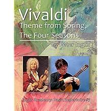Vivaldi, theme from Spring, The Four Seasons (Inglis Academy: Basic Repertoire Book 7) (English Edition)