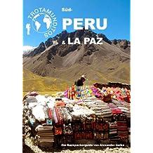 TROTAMUNDITOS Süd-Peru & La Paz