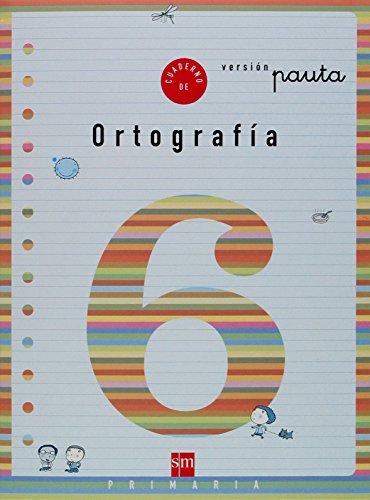 Cuaderno 6 de ortografía, Pauta. 2 Primaria - 9788434888821