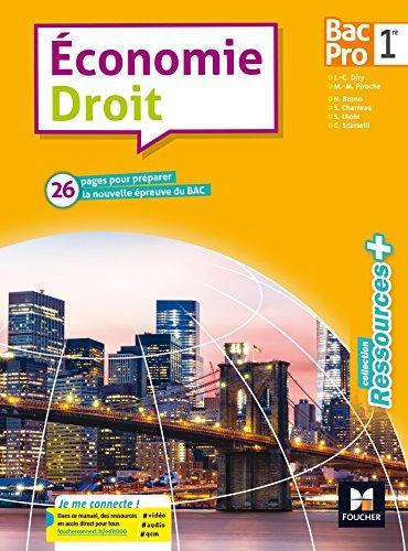 Ressources plus - ECONOMIE-DROIT 1re Bac Pro - Éd. 2017 - Manuel élève par Jean-Charles Diry