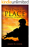 The Darkest Place (Surviving the Dead Book 5) (English Edition)