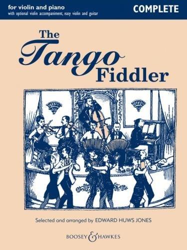 The Tango Fiddler (Complete), Violin(s) & Piano, ed. Edward Huws Jones