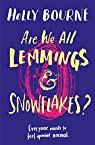 Are we all lemmings and snowflakes ? par Bourne