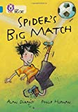 Spider's Big Match: Band 13/Topaz (Collins Big Cat)