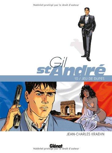 Gil St-André, Tome 10 : Jeu de dupes