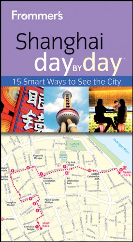 Frommer's Shanghai Day By Day (Frommer's Day by Day - Pocket) (Frommers Shanghai)