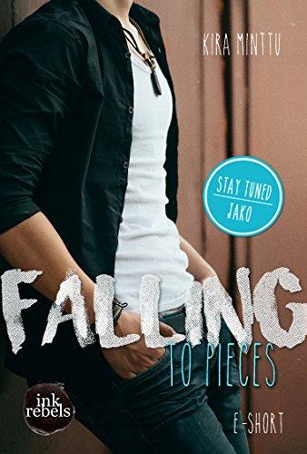 Falling to Pieces (Stay Tuned: Jako) von [Minttu, Kira]