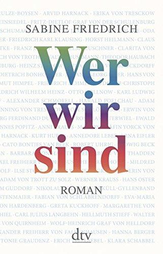 Buchseite und Rezensionen zu 'Wer wir sind: Roman' von Sabine Friedrich