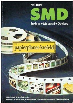 Surface mounted device : SMD -Technik für den Elektrotechniker ; 3980072525 (Mounted Surface Devices)