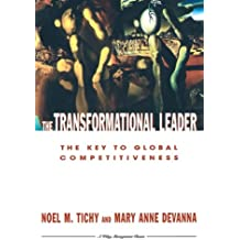 The Transformational Leader: The Key to Global Competitiveness (Wiley Management Classic)