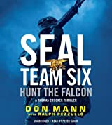 SEAL Team Six: Hunt the Falcon (A Thomas Crocker Thriller) by Don Mann (2013-12-03)
