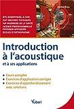 Introduction à l'acoustique et à ses applications - Cours et exercices corrigés