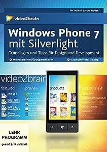 Windows Phone 7 mit Silverlight, DVD-ROM. Grundlagen und Tipps für Design und Development