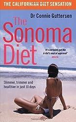 The Sonoma Diet: Slimmer, Trimmer and Healthier in Just 10 Days by Connie Guttersen (2007-01-04)
